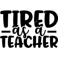 Tired as a Teacher Thumbnail